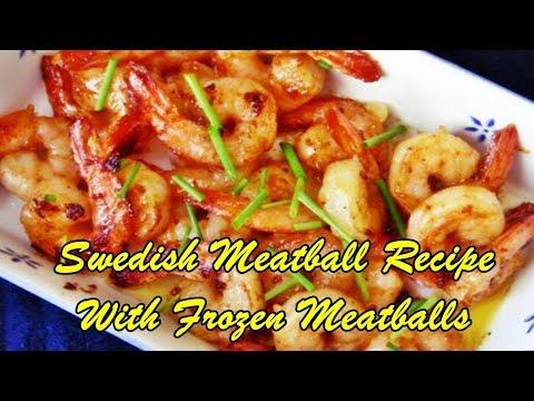 Swedish Meatball Recipe With Frozen Meatballs