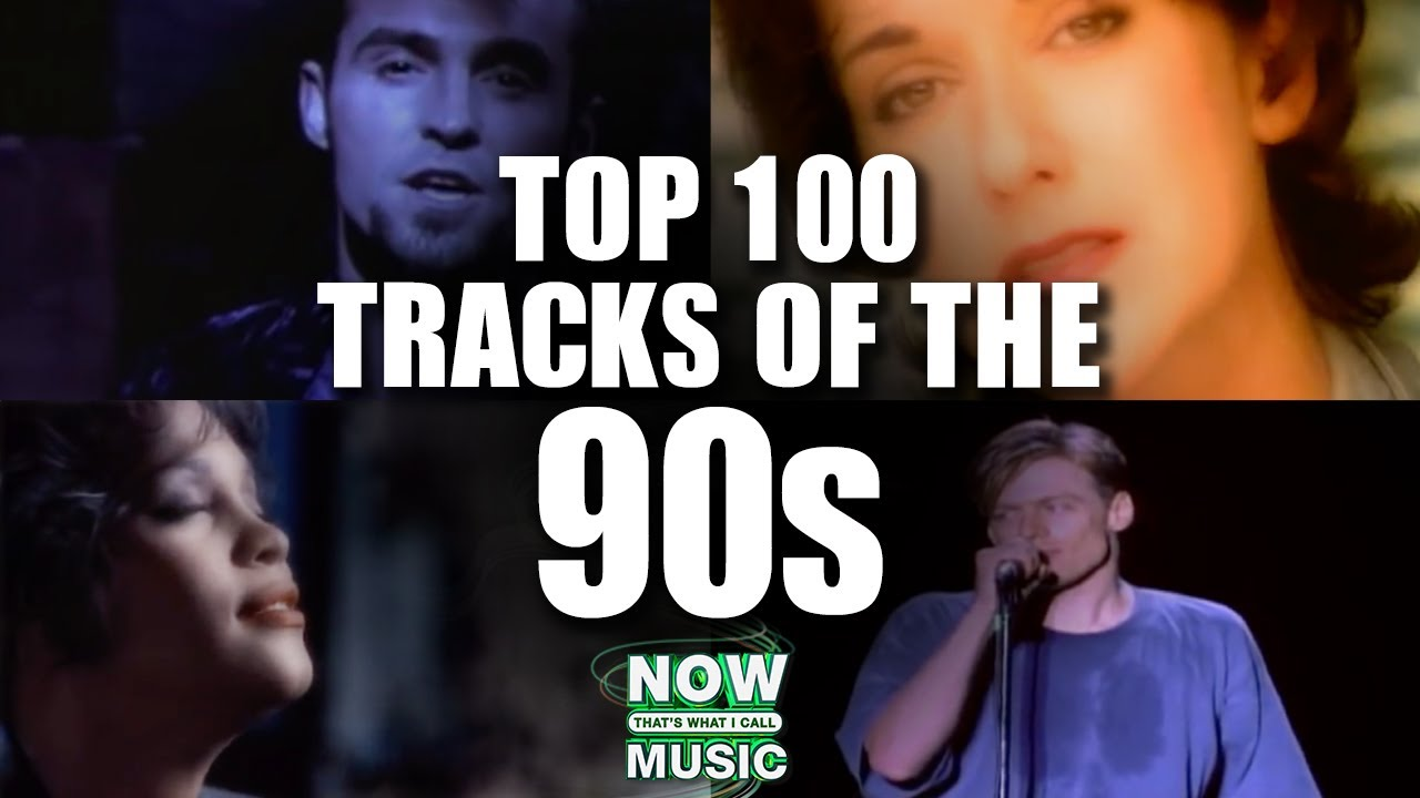 Top 100 Hits Of The 90s Youtube