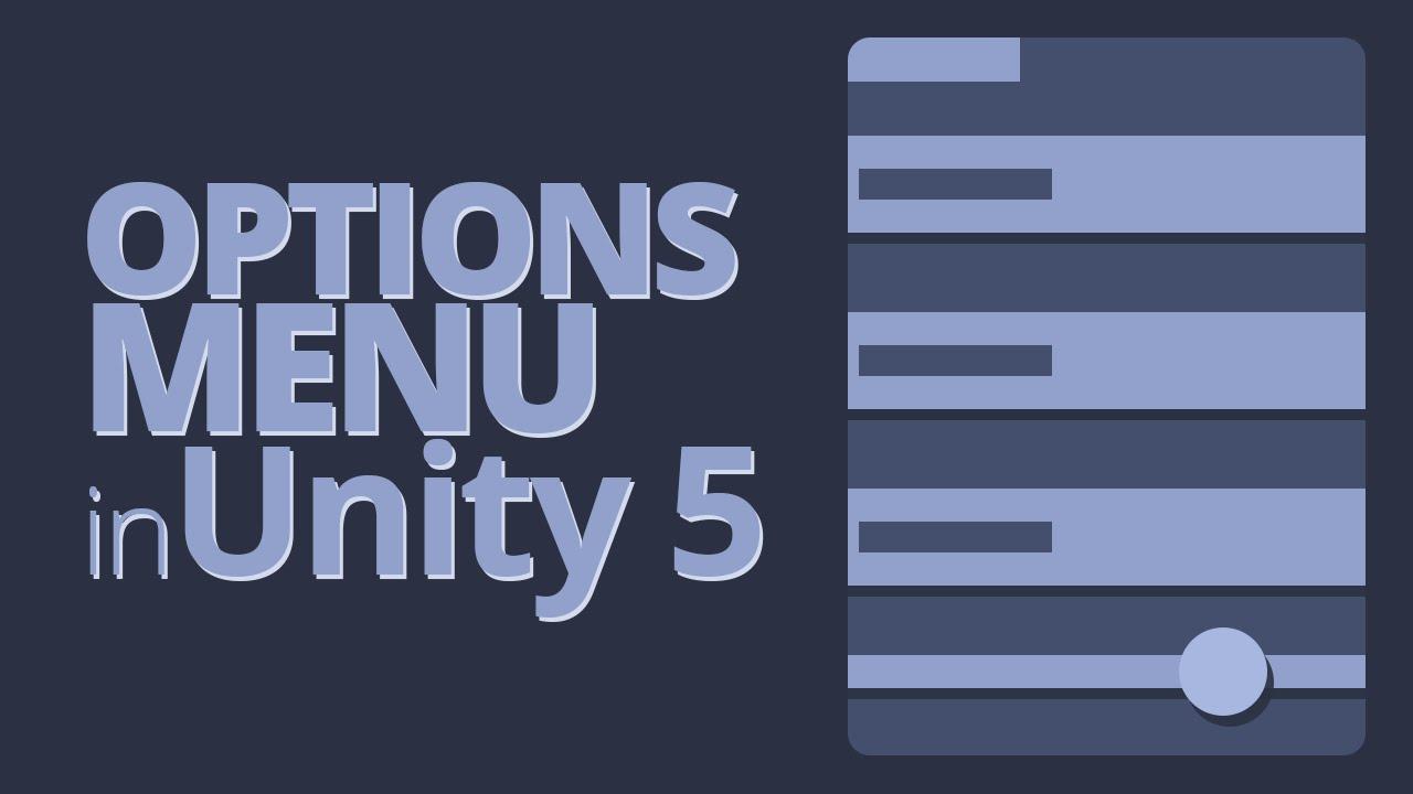 Options Menu in Unity 5 Tutorial - Part 1