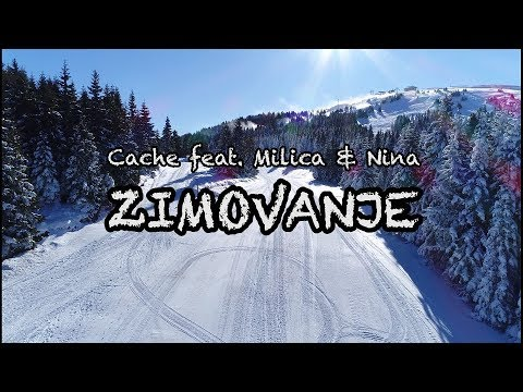 Cache feat. Milica & Nina - Zimovanje (Official video 2018)