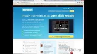 Как записать видео с экрана онлайн без программ(http://it-like.ru/ Видео можно записать с экрана онлайн с помощью интернет сервиса Screenr.com. Также рассказывается..., 2013-08-05T08:20:19.000Z)