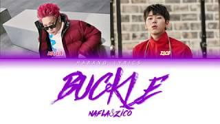 나플라 (nafla) - 버클 (buckle) (feat. 지코 (zico)) (prod. 기리보이 ...