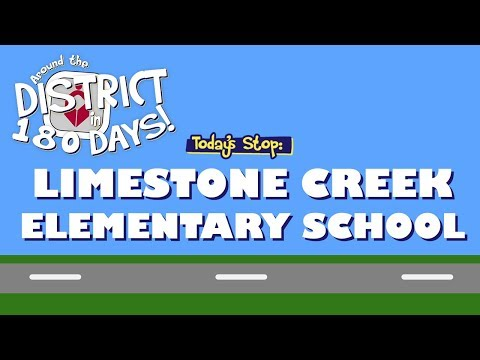 Around The District In 180 Days: Limestone Creek Elementary (8/14/19)