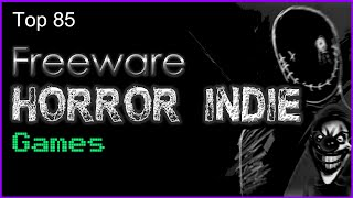 Top 85 Freeware Horror Indie Games