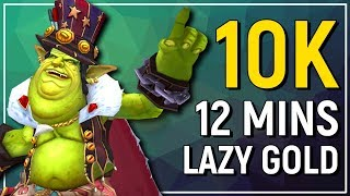 LAZY GOLD! How I Make 10,000 Gold Per Day In 12 Mins /Played - Patch 7.3