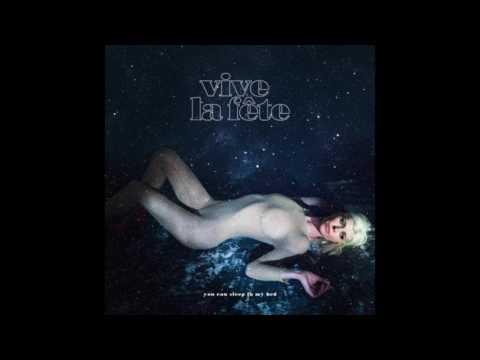 Vive La Fête - You Can Sleep In My Bed (Radio Edit)