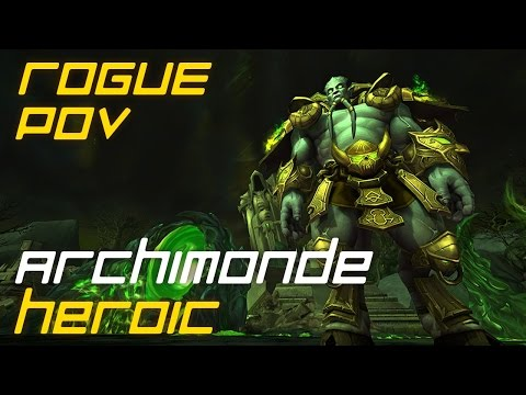 Exploit vs. Archimonde Heroic (Архимонд Героик) - Hellfire Citadel - Rogue PoV