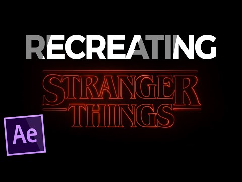 RECREATING: Stranger Things Opening - After Effects