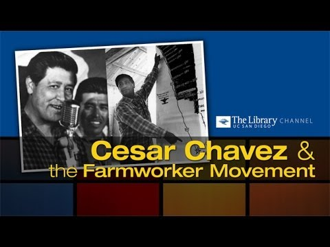 Cesar Chavez and the Farmworker Movement
