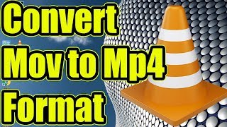 How To Convert Mov To Mp4 Format Using VLC Media Player (Very Simple)