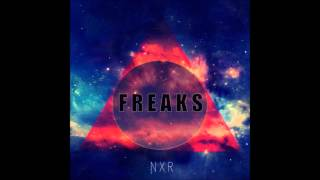 [Electro House Dance Music 2015] NXR - Freaks (Original Mix)
