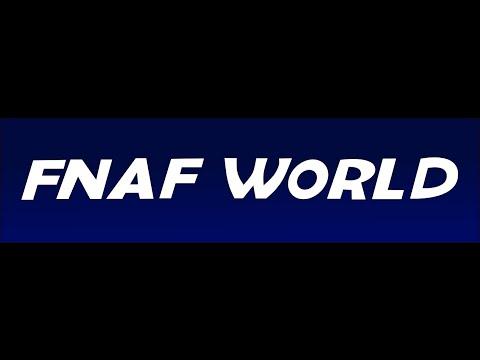 FNaF World ~ OST ~ Pinwheel Circus Extended