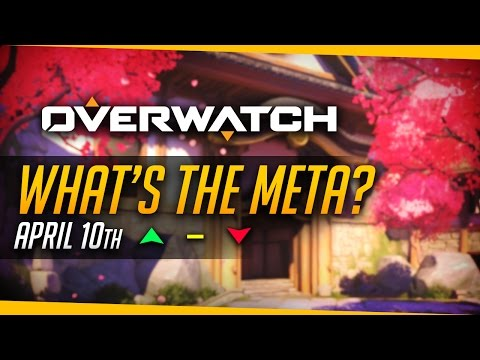Overwatch | BEST META EVER? - What's The Meta (April 10th)