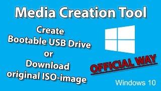 Media Creation Tool - создать загрузочную флешку или скачать ISO-образ Windows 10