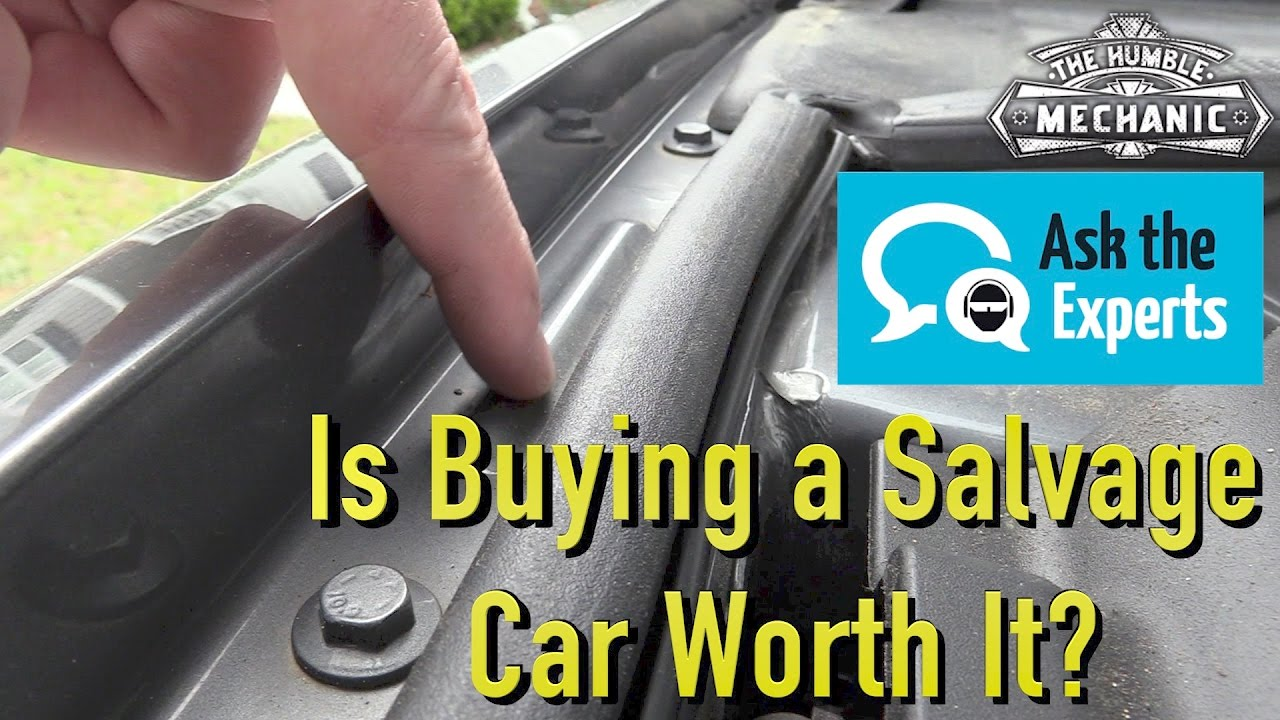 Is Buying a Salvaged Title Car a Good Deal? - YouTube