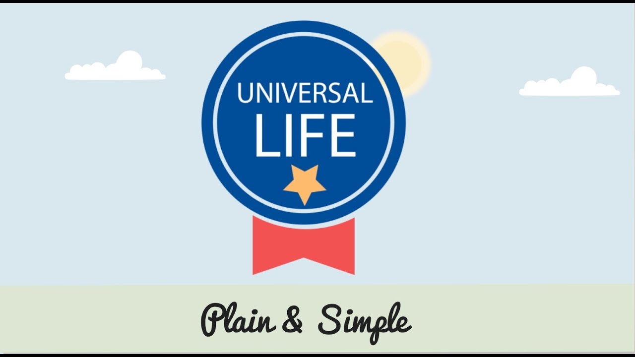 Universal Life Insurance - Plain & Simple - YouTube