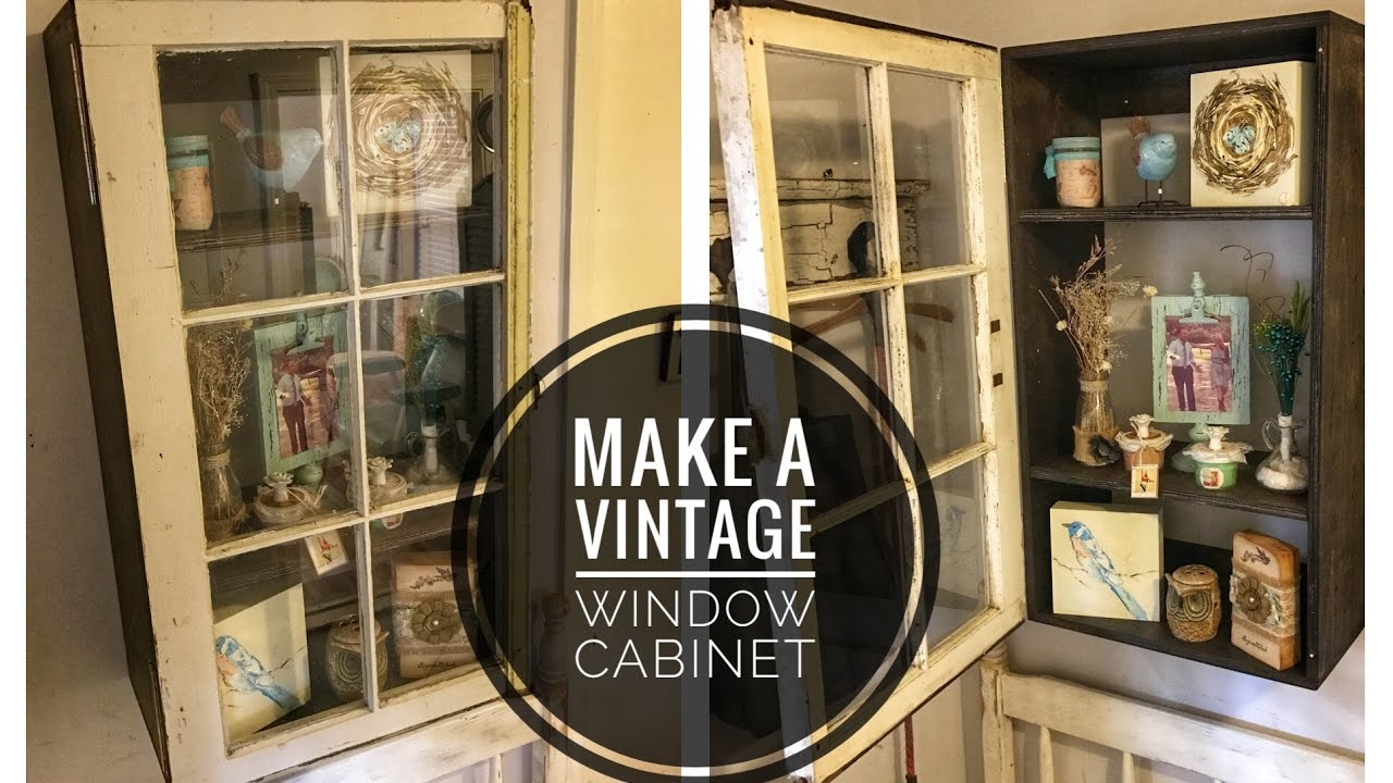 Superieur How To Make A Cabinet With An Old Window
