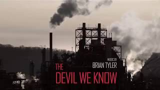 "Brian Tyler  - ""The Devil We Know"""