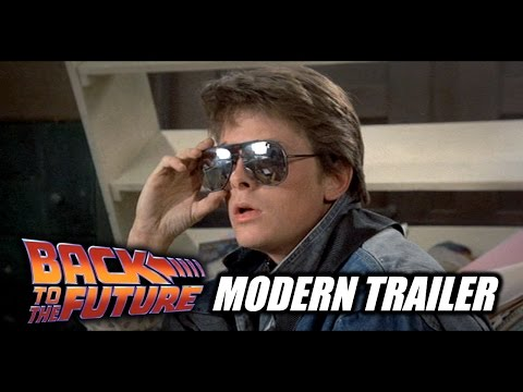 Back To The Future - Modern Trailer - 30th Anniversary