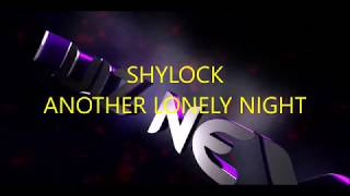 Watch Shylock Another Lonely Night video