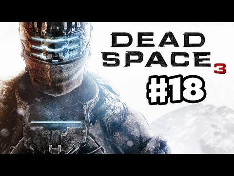 Dead Space 3 - Gameplay Walkthrough Part 18 - Supply Depot (PC, XBox 360, PS3)