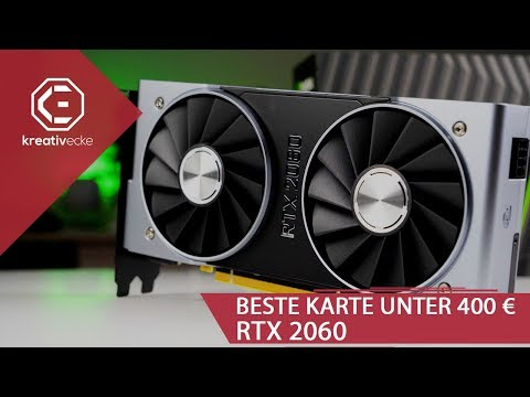 Die MIT ABSTAND BESTE GRAFIKKARTE UNTER 400 € ! RTX 2060 im Test