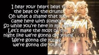 Kesha  Die Young (Lyrics On Screen) [Warrior]