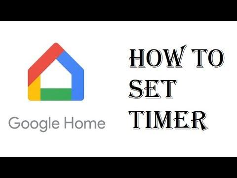 How To Set Timer Alarm Google Home Mini - Google Home How To Set Cooking  Timer or Cancel Timer