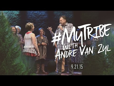 #MyTribe Week 2 - Andre Van Zyl - Monday Evening
