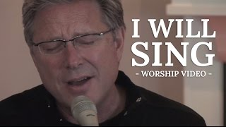 Don Moen - I Will Sing | Acoustic Worship Sessions