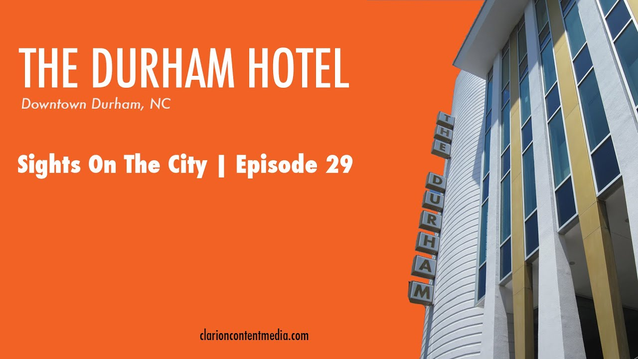 Durham Hotel Tour And Interview With Craig Spitzer Sights On The