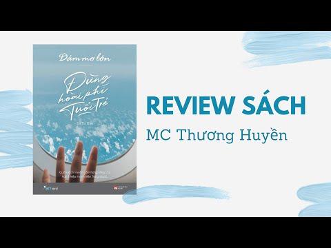 #Vlog13 Review sách: Dám mơ lớn đừng hoài phí tuổi trẻ P2 Lư Tư Hạo