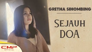 Gretha Sihombing - Sejauh Doa (Official Lyric Video)