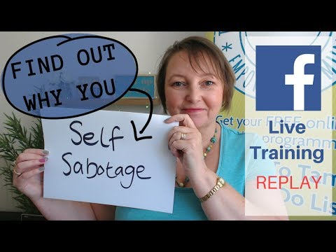 Why Do You Sabotage Yourself? | #FeelGoodFriday | Facebook Live REPLAY