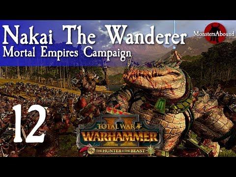 Total War Warhammer 2 Mortal Empires Nakai The Wanderer 12 Youtube Total war warhammer 2 mortal empires nakai the wanderer 1. youtube