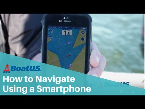 How To Navigate Your Boat Using A Smartphone | BoatUS