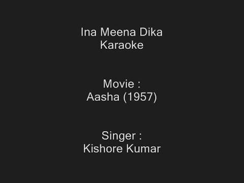 Ina Meena Dika - Karaoke - Kishore Kumar - Aasha (1957)