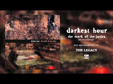 DARKEST HOUR - The Legacy (Re-Mastered)