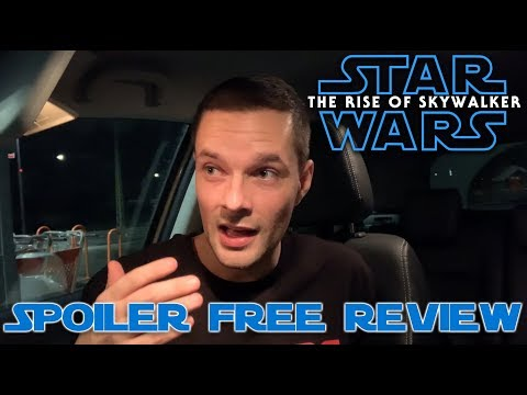 Star Wars: The Rise of Skywalker - Initial Thoughts / Spoiler Free Review!