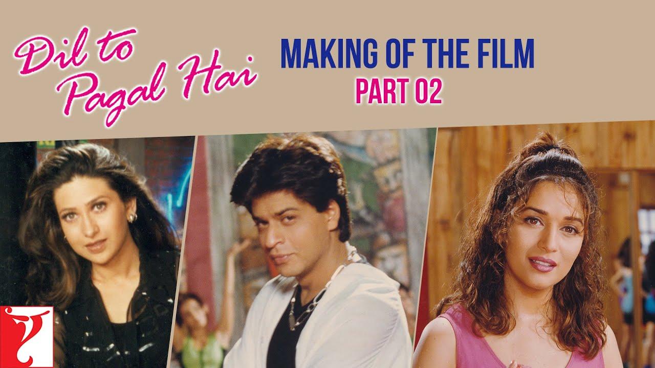 Making Of The Film - Dil To Pagal Hai | Part 2 | Shah Rukh Khan | Madhuri Dixit | Karisma Kapoor