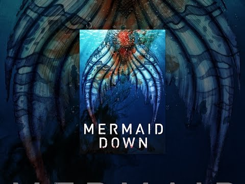 Mermaid Down  A mermaid is ripped from t