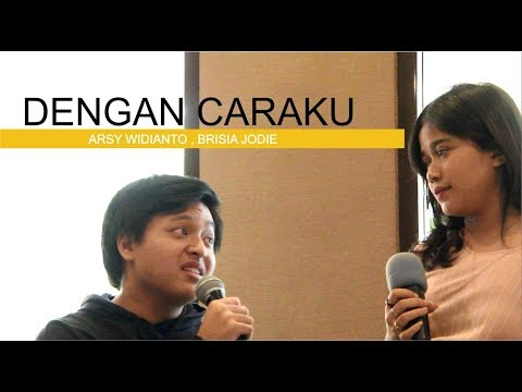 Arsy Widianto, Brisia Jodie - Dengan Caraku ( LIVE MGT Radio Bandung)