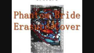 Phantom Bride - Erasure Cover
