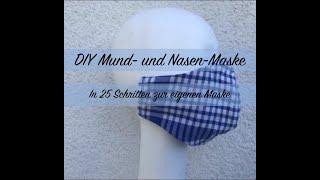 DIY Atemschutzmaske selber machen - Mundschutz nähen für Erwachsene und Kinder - Einfache Anleitung