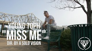 "Young Toph - ""Miss Me"" (Official Video) 