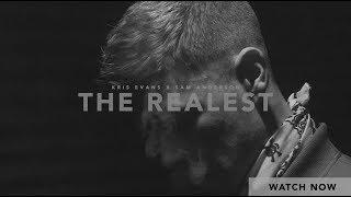 Kris Evans X Sam Anderson - The Realest (Studio Video)