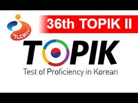 36th TOPIK 2 Test of Proficiency in Korean 2014