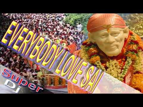 Everybody Love Sai-Latest Super Bhakti Dj Remix-2018
