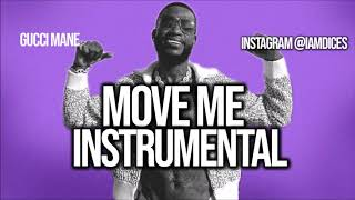 """Gucci Mane """"Move Me"""" Instrumental Prod. by Dices *FREE DL*"""