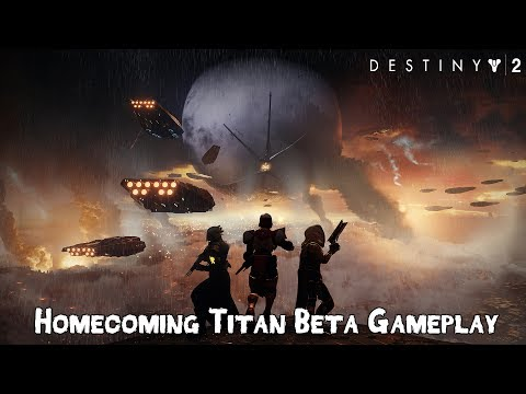 Destiny 2 - Homecoming Opening Mission Titan Gameplay (Beta)